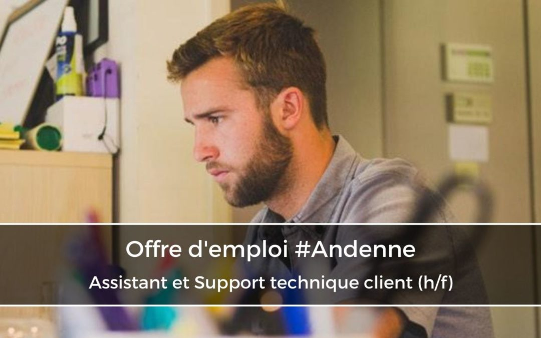 Assistant et Support technique client (h/f)