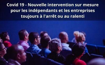 COVID-19 : nouvelle intervention sur mesure pour les indépendants et les entreprises toujours à l'arrêt ou au ralenti